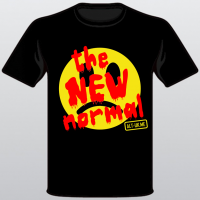 the NEW normal T-Shirt