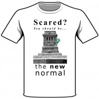 Scared You Should Be - The New Normal T-shirt