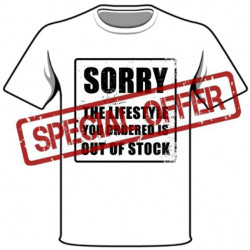 SORRY The Lifestyle You Ordered is Out of Stock T-shirt